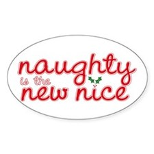 Naughty is the New Nice Oval Decal