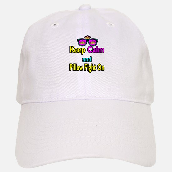 Crown Sunglasses Keep Calm And Pillow Fight On Baseball Baseball Cap