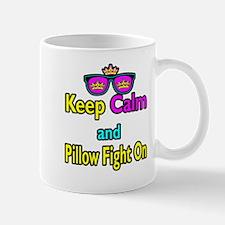 Crown Sunglasses Keep Calm And Pillow Fight On Mug