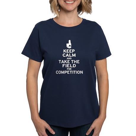 Keep Calm & Take the Field Women's Dark T-Shirt