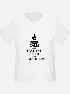 Keep Calm & Take the Field T