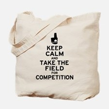 Keep Calm & Take the Field Tote Bag