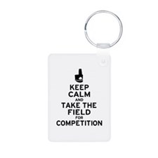Keep Calm & Take the Field Keychains