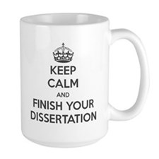 Keep calm and finish your dissertation Ceramic Mugs