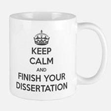Keep calm and finish your dissertation Small Mugs