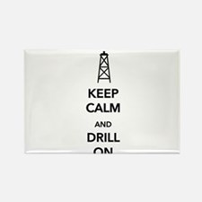 Keep Calm and Drill On Rectangle Magnet