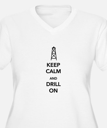 Keep Calm and Drill On Plus Size T-Shirt