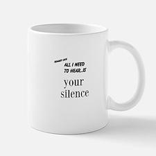 Funny Peace and quiet Mug