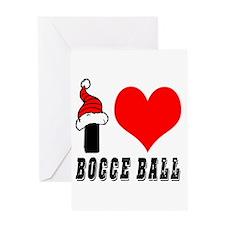 I Love Bocce Ball Greeting Card