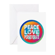 Peace Love Perseverate Greeting Card