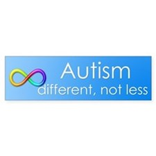 Autism. different, not less Bumper Bumper Bumper Sticker