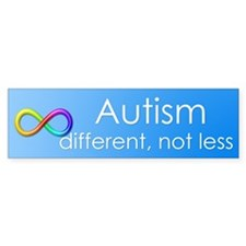 Autism. different, not less Bumper Bumper Sticker