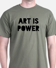 Art is Power T-Shirt