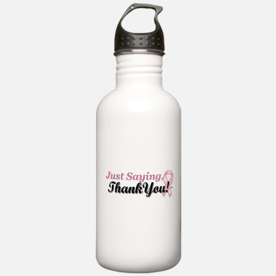 Just Saying, Thank You! Water Bottle