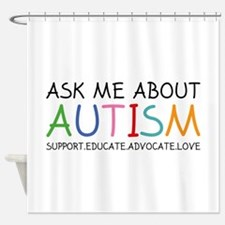 Ask Me About Autism Shower Curtain