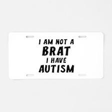 I Have Autism Aluminum License Plate