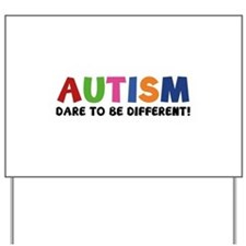 Autism Dare To Be Different! Yard Sign