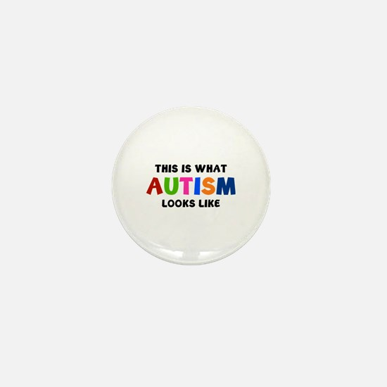 This is what Autism looks like Mini Button
