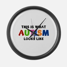 This is what Autism looks like Large Wall Clock