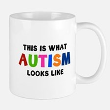 This is what Autism looks like Mug