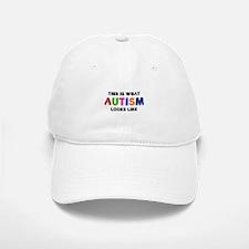 This is what Autism looks like Baseball Baseball Cap