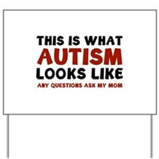 This is what Autism looks like Yard Sign