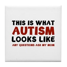 This is what Autism looks like Tile Coaster