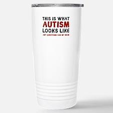 This is what Autism looks like Travel Mug