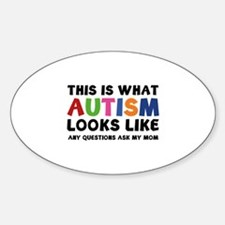 This is what Autism looks like Sticker (Oval)