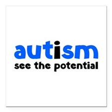 """Autism See The Potential Square Car Magnet 3"""" x 3"""""""