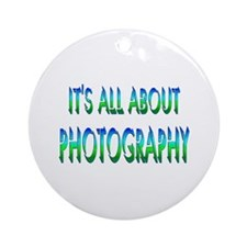 About Photography Ornament (Round)