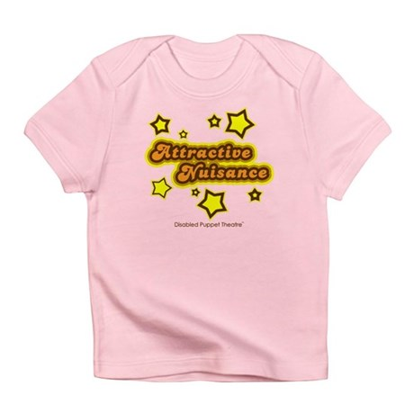 Attractive Nuisance - Infant T-Shirt