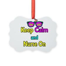 Crown Sunglasses Keep Calm And Nurse On Ornament