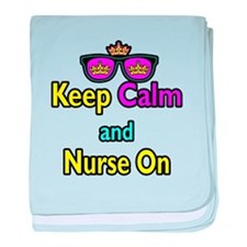 Crown Sunglasses Keep Calm And Nurse On baby blank