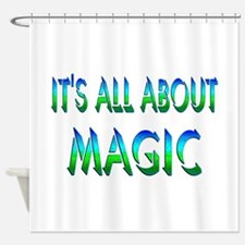 About Magic Shower Curtain