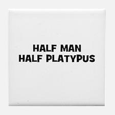 Half Man~Half Platypus Tile Coaster