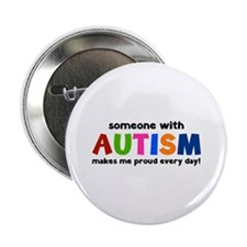Someone With Autism Makes Me Proud Every Day! 2.25