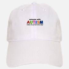 Someone With Autism Makes Me Proud Every Day! Baseball Baseball Cap