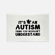 It's An Autism Thing You Wouldn't Understand Recta