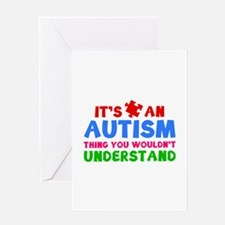 It's An Autism Thing You Wouldn't Understand Greet