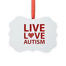 Live Love Autism Ornament