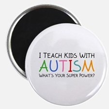 "I Teach Kids With Autism 2.25"" Magnet (100 pack)"
