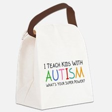 I Teach Kids With Autism Canvas Lunch Bag