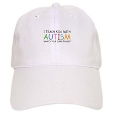 I Teach Kids With Autism Baseball Cap