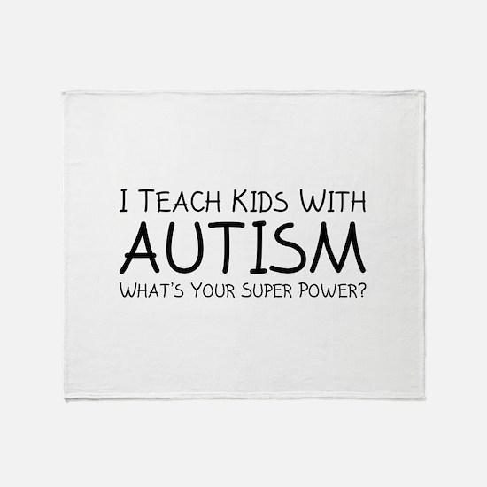 I Teach Kids With Autism Stadium Blanket