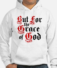 But For The Grace Hoodie