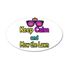 Crown Sunglasses Keep Calm And Mow The Law Wall Decal