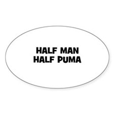 Half Man~Half Puma Oval Decal