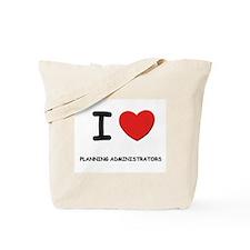 I love planning administrators Tote Bag