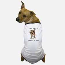 Cute Pit Bull Warning Dog T-Shirt